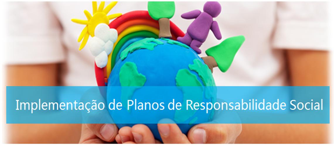 Implementação de Planos de Responsabilidade Social